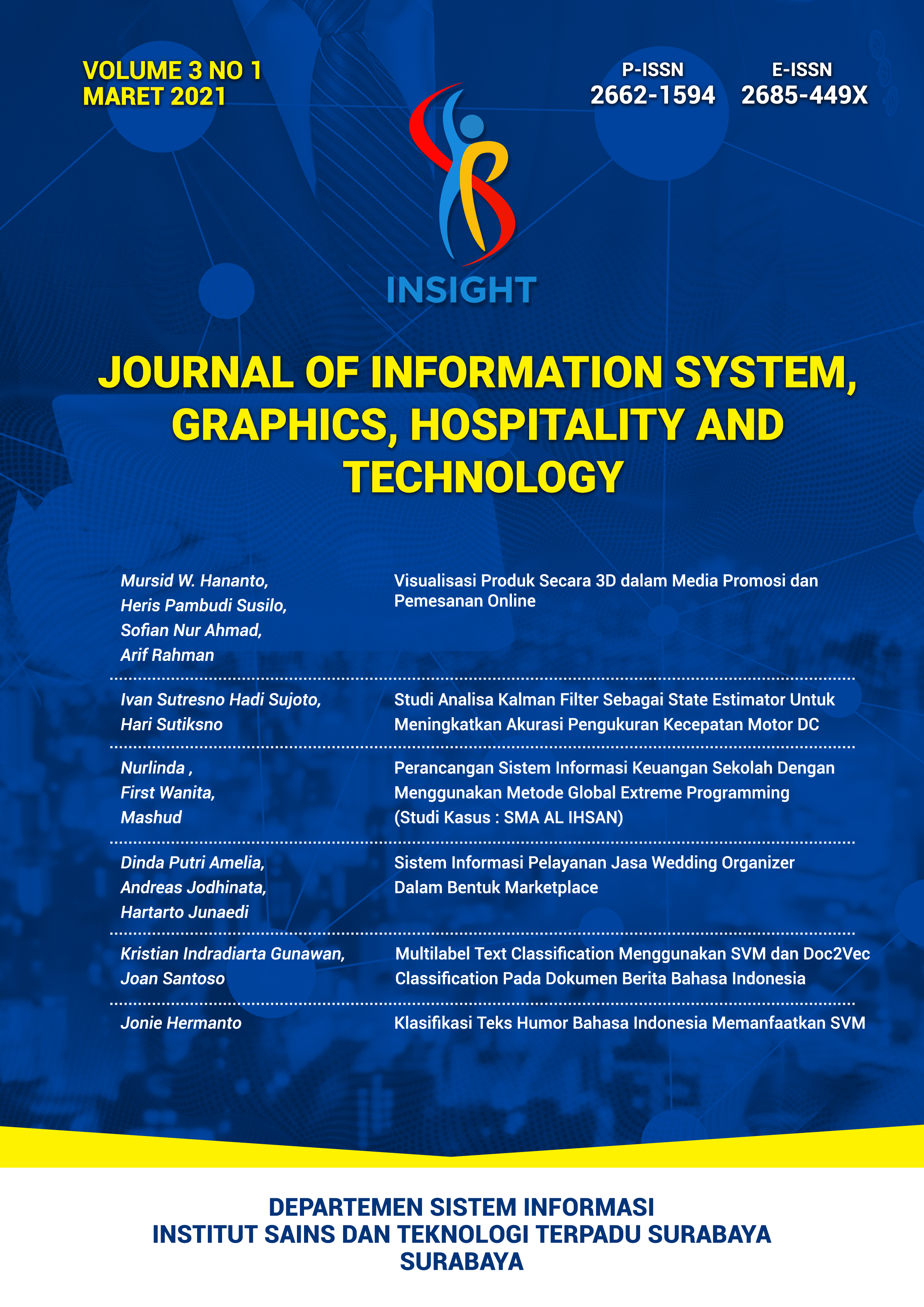 View Vol. 3 No. 01 (2021): Journal of Information System, Graphics, Hospitality and Technology